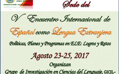 V Encuentro Internacional de Español como Lengua Extranjera, 23 al 25 de agosto 2017